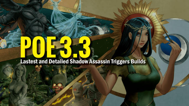 Lastest-and-Detailed-Shadow-Assassin-Triggers-Builds